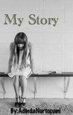 My Story by dinurxx