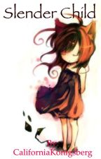 Slender Child by AnimeFreakCalifornia