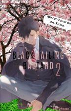 Blackmailing Bastard 2 Kuroo x Reader ✔ by TinyTsun