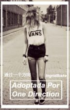 Adoptada Por One Direction by IngridBlake