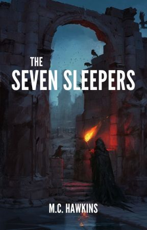 The Seven Sleepers (Featured) by mchawkinsauthor
