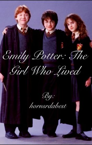 Emily Potter: The Girl Who Lived-Book 1