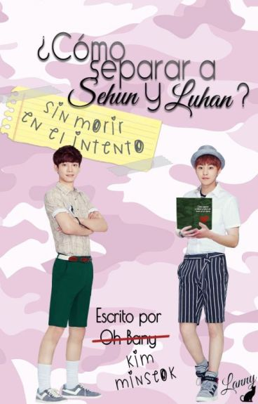 ¿Cómo Separar a Luhan y Sehun? » ChenMin/XiuChen