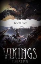Vikings Book 1: The Dragon tamer [Rewriting] by SETheTurtle