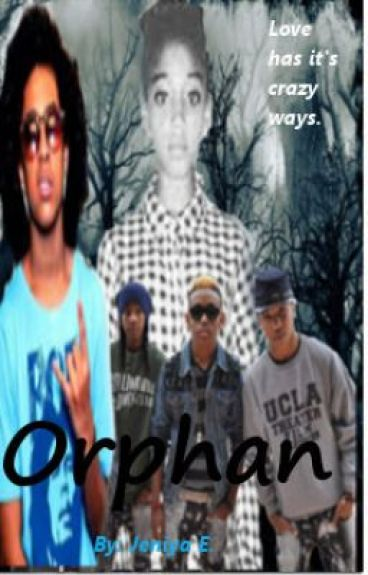 Orphan (A Jacob Perez Story) ~Finished~ by JeniyaEdwards