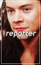 Reporter // h.s by casuallylarry