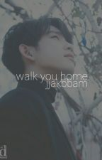 Walk You Home : Park Jinyoung by jjakbbam
