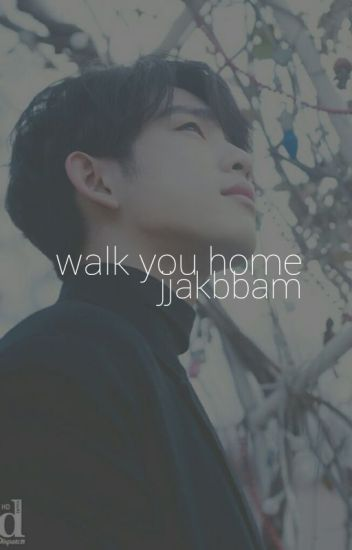 Walk You Home : Park Jinyoung