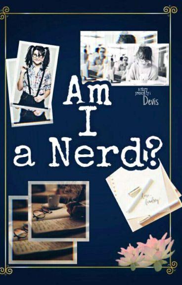 Am I a Nerd?