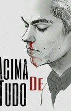 Acima de Tudo (Romance Gay - Sterek) by SamNardacci