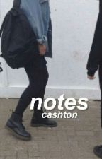 notes × cashton by bIueirwin