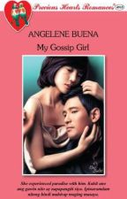 My Gossip Girl (published under PHR, 2013) by nitoskarnovelist