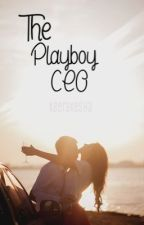 the Playboy CEO by keerakesha