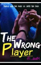 The Wrong Player by _daalM