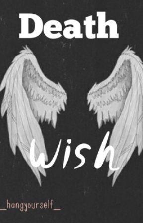 Death Wish || l.s. by _weird_larry_