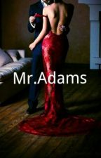 Mr.Adams by tbd9231998