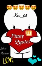 Pinoy Quotes Jokes and Patama (Love and Funny) by Kev_05