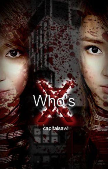 Who's X? [KathNiel]