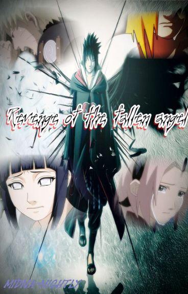 Revenge of the fallen angel - SasuHina