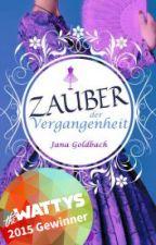 Zauber der Vergangenheit - XXL Leseprobe by Jana-Goldbach