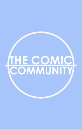 The Comic Community by thecomicmovement