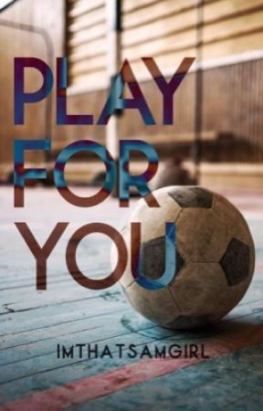 Play For You (GirlxGirl) by ImThatSamGirl