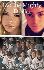 D2: The Mighty Ducks by The100Lover14