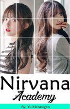 Nirvana Academy by Iyaline