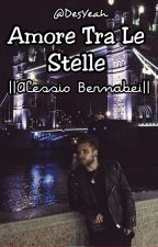 Amore Tra Le Stelle || Alessio Bernabei|| by desybernabei