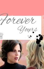 SwanQueen~ Forever Yours by Whatacharmingstory