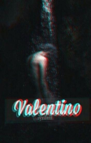 Valentino | #Wattys2016 / NewVoices