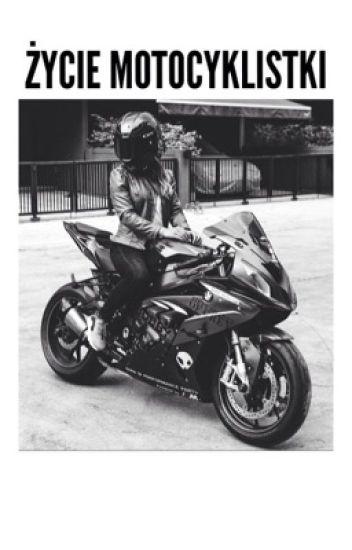 Życie Motocyklistki.