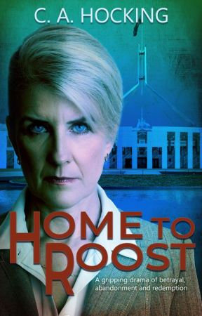HOME TO ROOST (Prologue and Chapter 1) by cahocking