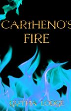 Cartheno's Fire: Companion to The Fragile Tower by GythaLodge