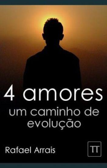 4 amores: um caminho de evolução