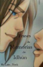 Frases de Memorias De Idhún by Lain_Shek