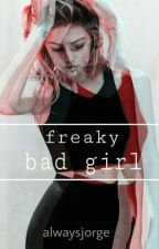 Freaky Bad Girl by always_jorge
