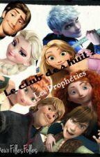 Le Club Des Huit : Les prophéties (Jelsa) [Tome 2] [EN PAUSE] by DeuxFillesFolles