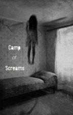 Camp of Screams by opacities