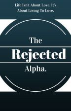 The Rejected Alpha. (GirlxGirl) by ReadingMySirens