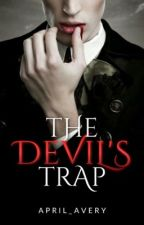 The Devil's Trap by april_avery