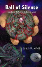 Ball of Silence by JuliusRJones