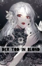 Der Tod in Blond  by Annikabooks