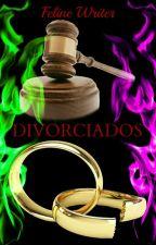 DIVORCIADOS © [Wigetta Slash] by Osadia_Swift