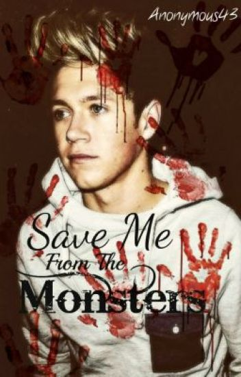 Save Me From The Monsters - A Ziall Fic