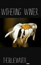 Withering Winter by thebluewriter_