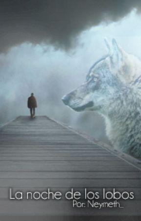 La noche de los lobos by Neymeth_