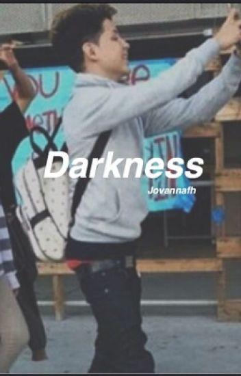 Darkness ; s.f
