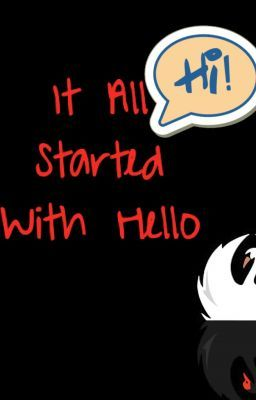 It All Started With Hello(Mindless Behavior Love Story)