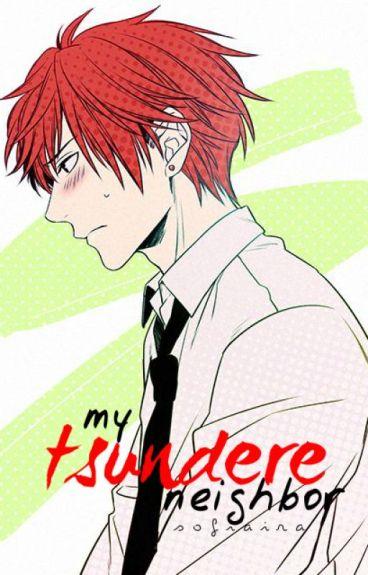 My Tsundere Boyfriend Shamuon X Reader Updated By Kylie: My Tsundere Neighbor